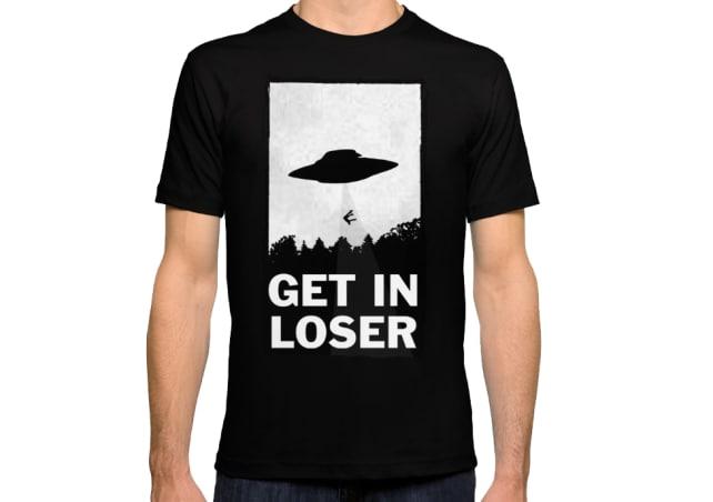 Get In Loser shirt